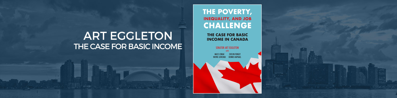 Art Eggleton The Case for Basic Income